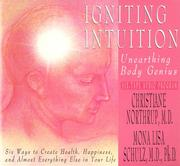 Cover of: Igniting Intuition | Christiane Northrup