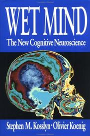 Cover of: Wet mind by Stephen Michael Kosslyn