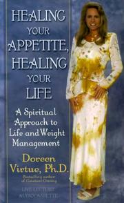 Cover of: Healing Your Appetite, Healing Your Life