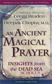 Cover of: An Ancient Magical Prayer by Deepak Chopra, Gregg Braden