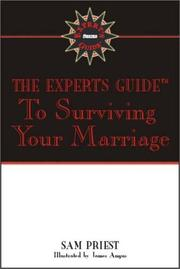 Cover of: The Expert's Guide to Surviving Your Marriage (Expert's Guides)