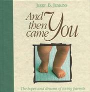 Cover of: And Then Came You | Jerry B. Jenkins