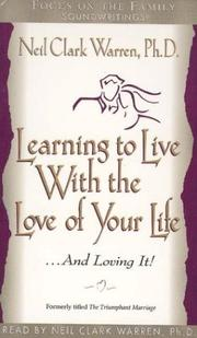 Cover of: Learning to Live With the Love of Your Life