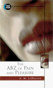 Cover of: The Abz of Pain and Pleasure (Blue Moon)