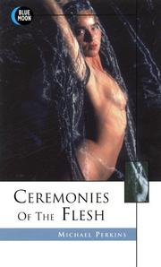 Cover of: Cermonies of the flesh