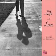 Cover of: Life & Love: A Book of Embraces