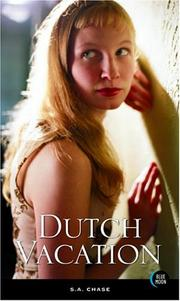 Cover of: Dutch Vacation | S. A. Chase