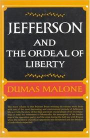 Cover of: Jefferson and the Ordeal of Liberty - Volume III (Jefferson and His Time, Vol 3) | Dumas Malone