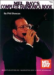 Cover of: Mel Bay's Complete Harmonica Book