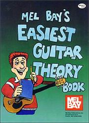 Cover of: Mel Bay's Easiest Guitar Theory Book