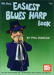 Cover of: Mel Bay Easiest Blues Harp Book