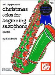 Cover of: Mel Bay Christmas Solos for Beginning Saxophone