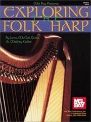 Cover of: Mel Bay Presents Exploring the Folk Harp | J. McAll