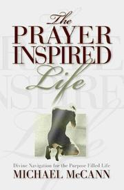 Cover of: The Prayer Inspired Life