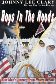 Cover of: Boys in the Hoods: One Man's Journey from Hatred to Love