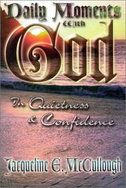 Cover of: Daily moments with God in quietness and confidence