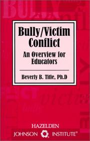 Cover of: Bully/victim conflict