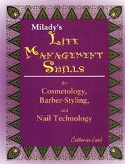 Cover of: Milady's life management skills for cosmetology, barber-styling and nail technology
