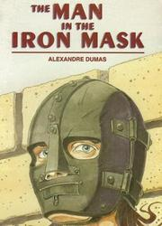 Cover of: The Man in the Iron Mask (Saddleback Classics) | Larry McKeever