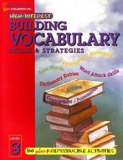Cover of: Building Vocabulary Skills and Strategies Level 3 (Highinterest Building Vocabulary Skills & Strategies)