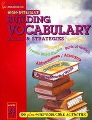 Cover of: Building Vocabulary Skills and Strategies Level 4 (Highinterest Building Vocabulary Skills & Strategies)