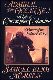 Cover of: Admiral of the ocean sea: a life of Christopher Columbus