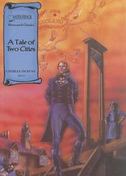 Cover of: A Tale of Two Cities (Illustrated Classics) | Charles Dickens