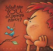 Cover of: What Are YOU So Grumpy About?