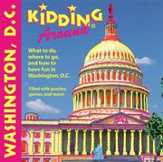 Cover of: Kidding Around Washington, D.C. | Debbie Levy