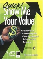 Cover of: Quick! Show Me Your Value