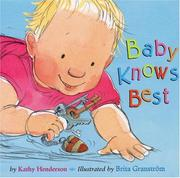 Cover of: Baby knows best | Henderson, Kathy