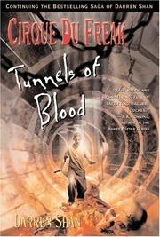 Cover of: Cirque Du Freak #3: Tunnels of Blood: Book 3 in the Saga of Darren Shan (Cirque Du Freak: the Saga of Darren Shan) | Darren Shan