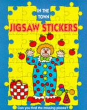 Cover of: In the Town/Jigsaw Stickers