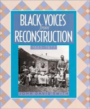 Cover of: Black voices from Reconstruction, 1865-1877