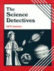 Cover of: The Science Detectives/Book and Video (Life in the Universe Series)