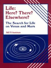 Cover of: Life Here? There? Elsewhere?