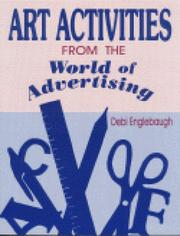 Cover of: Art activities from the world of advertising | Debi Englebaugh