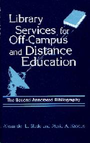 Library services for off-campus and distanceeducation by Alexander L. Slade