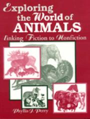 Cover of: Exploring the world of animals | Phyllis Jean Perry