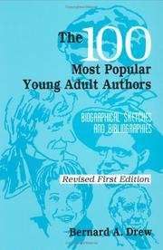 Cover of: The 100 most popular young adult authors: biographical sketches and bibliographies