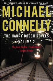 Cover of: The Harry Bosch Novels Volume 2: The Last Coyote, Trunk Music, Angels Flight