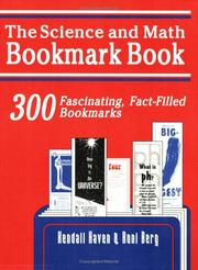 Cover of: The science and math bookmark book: 300 fascinating, fact-filled bookmarks
