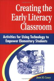 Cover of: Creating the Early Literacy Classroom
