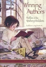 Cover of: Winning authors: profiles of the Newbery medalists