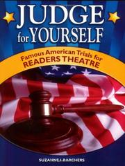 Cover of: Judge for yourself: famous American trials for readers theatre