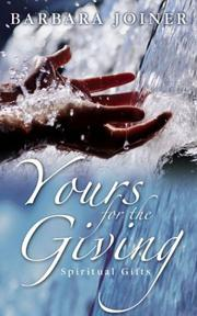 Cover of: Yours for the giving | Barbara Joiner