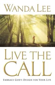 Cover of: Live the Call