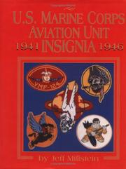 Cover of: U.S. Marine Corps aviation unit insignia, 1941-1946 | Jeff Millstein