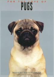 Cover of: For the Love of Pugs (For the Love of) | Robert Hutchinson