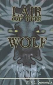 Cover of: Lair of the wolf | Summers, Jack L.